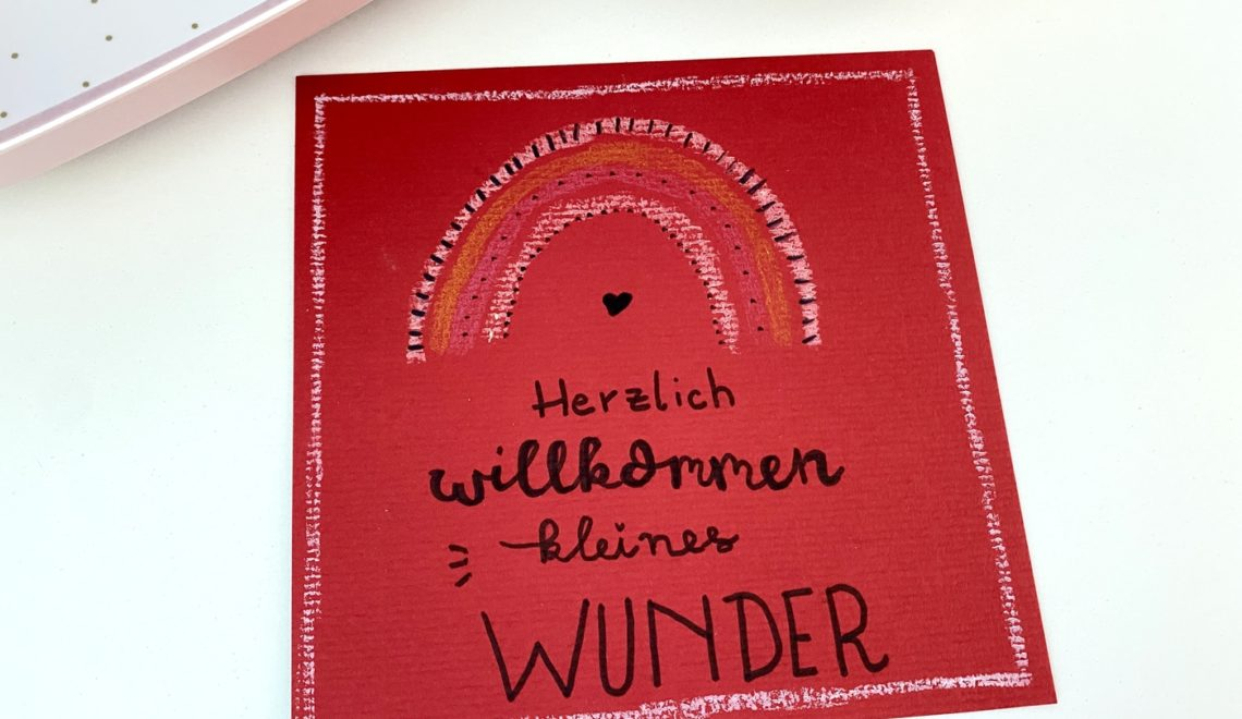 """Karte Geburt """"Herzlich Willkommen kleines Wunder"""" basteln"""